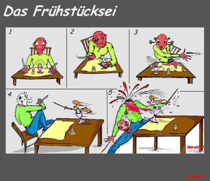 ' Das Frühstücksei - 4 ', Tusche/Filz, digit. bearbeitet, A4, Repro bis A3 : 750 00 €