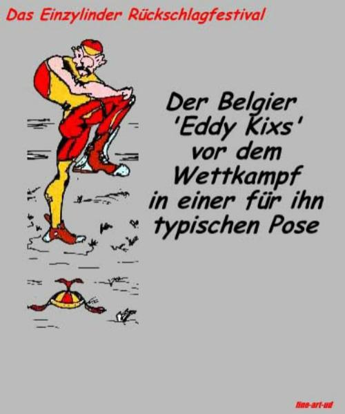 Serie Motorrad-Satire. Comicserie: ' RÜCKSCHLAG-FESTIVAL- Belgier-vorher ' , A3, Tusche/Farbe ;Repro bis A2: 650,00 €